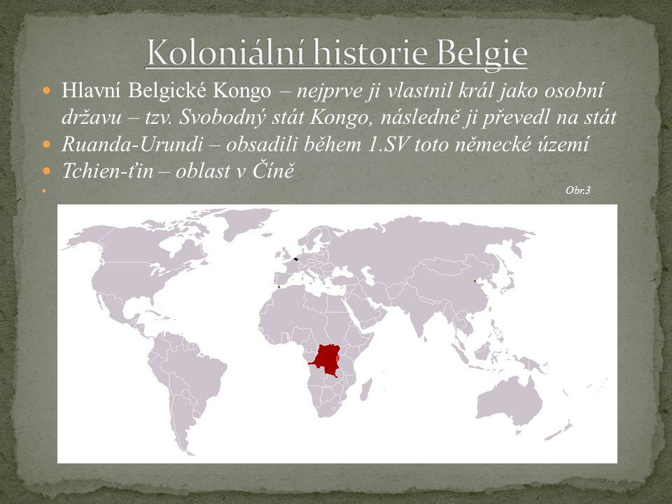 Hlavní Belgické Kongo – nejprve ji vlastnil král jako osobní državu – tzv. Svobodný stát Kongo, následně ji převedl na stát Ruanda-Urundi – obsadili b
