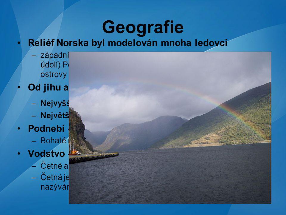 Tomáš Mudrik Geografie Reliéf Norska byl modelován mnoha ledovci –západní pobřeží - četné fjordy (vznikly zatopením ledovcových údolí) Pobřeží je člen