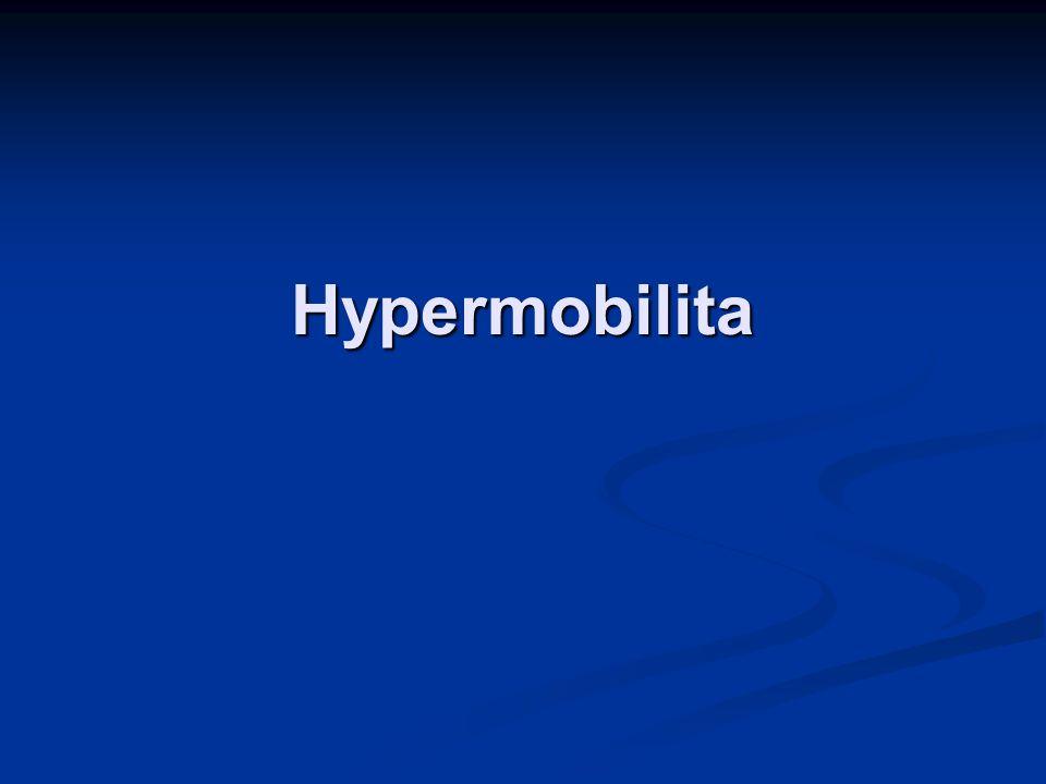 Hypermobilita = větší volnost kloubů a snížená odolnost vazů.