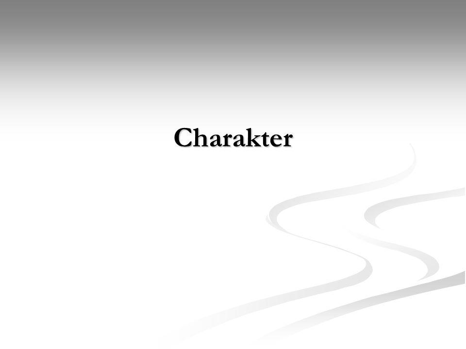 Charakter Původ slova pochází z řeč.charaktér – nesmazatelné vlastnosti Původ slova pochází z řeč.charaktér – nesmazatelné vlastnosti Obecně lze říci, že znamená morální pevnost v rozhodování, opakem je bezcharakterní chování.