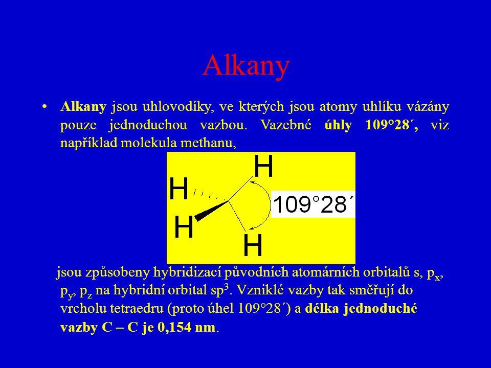 Alkany Alkany jsou uhlovodíky, ve kterých jsou atomy uhlíku vázány pouze jednoduchou vazbou. Vazebné úhly 109°28´, viz například molekula methanu, jso