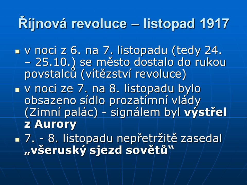 Říjnová revoluce – listopad 1917 v noci z 6.na 7.