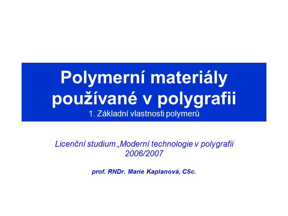 Polymerní materiály používané v polygrafii 1.