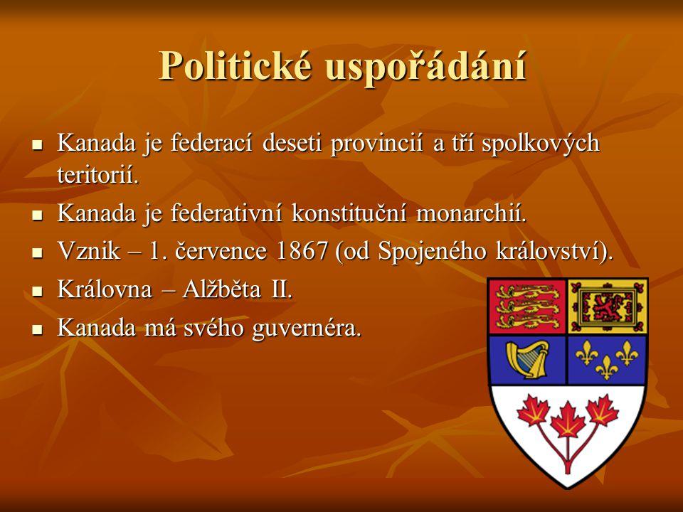 Politické uspořádání Kanada je federací deseti provincií a tří spolkových teritorií. Kanada je federací deseti provincií a tří spolkových teritorií. K