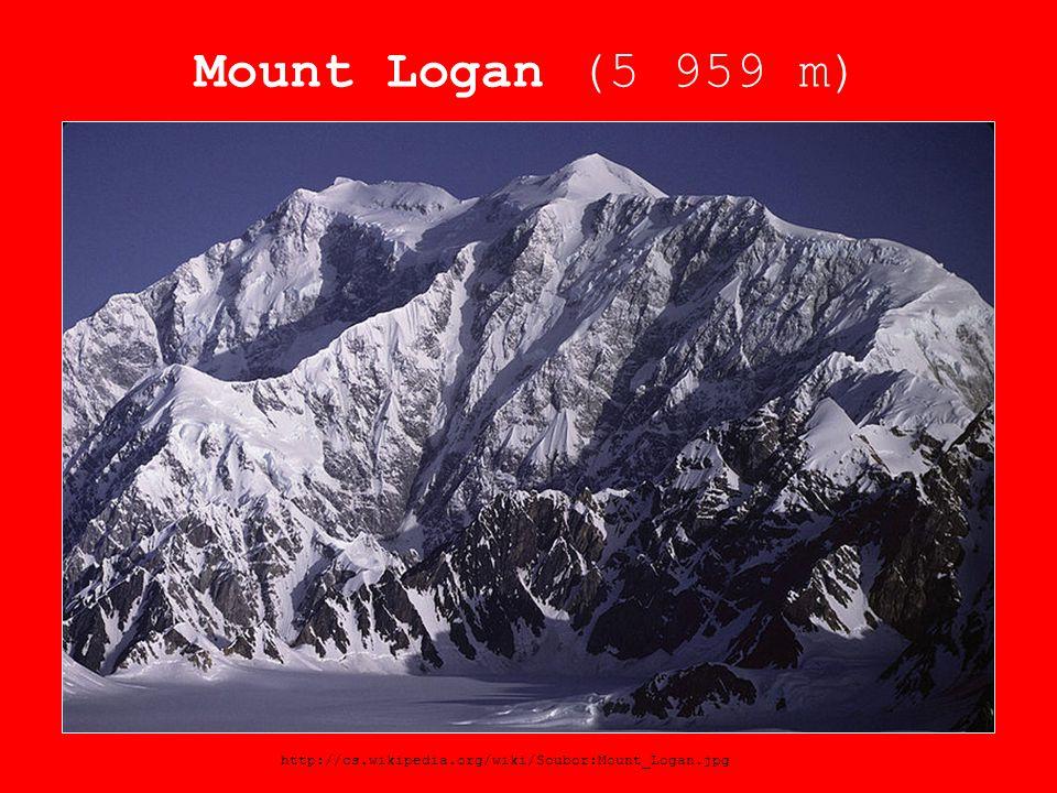 Mount Logan (5 959 m) http://cs.wikipedia.org/wiki/Soubor:Mount_Logan.jpg