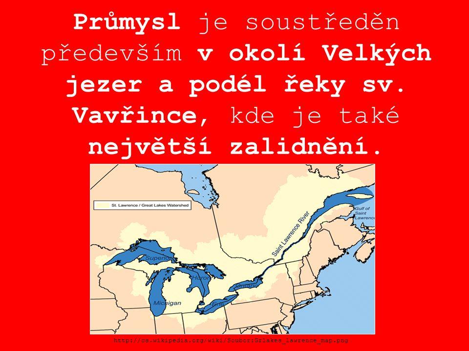 Průmysl je soustředěn především v okolí Velkých jezer a podél řeky sv. Vavřince, kde je také největší zalidnění. http://cs.wikipedia.org/wiki/Soubor:G
