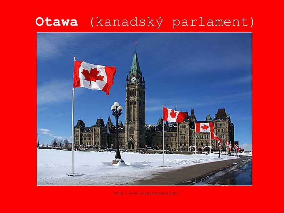 Otawa (kanadský parlament) http://www.hotelsottawa.net/