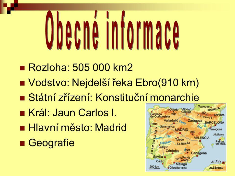 Rozloha: 505 000 km2 Vodstvo: Nejdelší řeka Ebro(910 km) Státní zřízení: Konstituční monarchie Král: Jaun Carlos I.