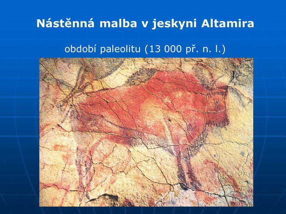 Nástěnná malba v jeskyni Altamira období paleolitu (13 000 př. n. l.)