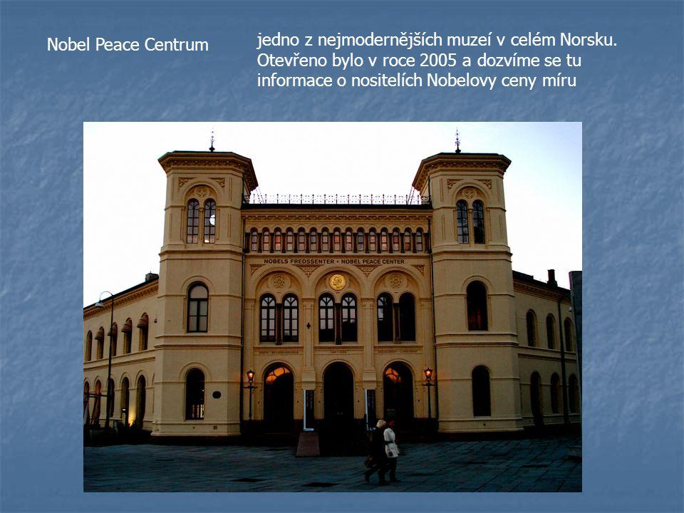 Nobel Peace Centrum jedno z nejmodernějších muzeí v celém Norsku. Otevřeno bylo v roce 2005 a dozvíme se tu informace o nositelích Nobelovy ceny míru