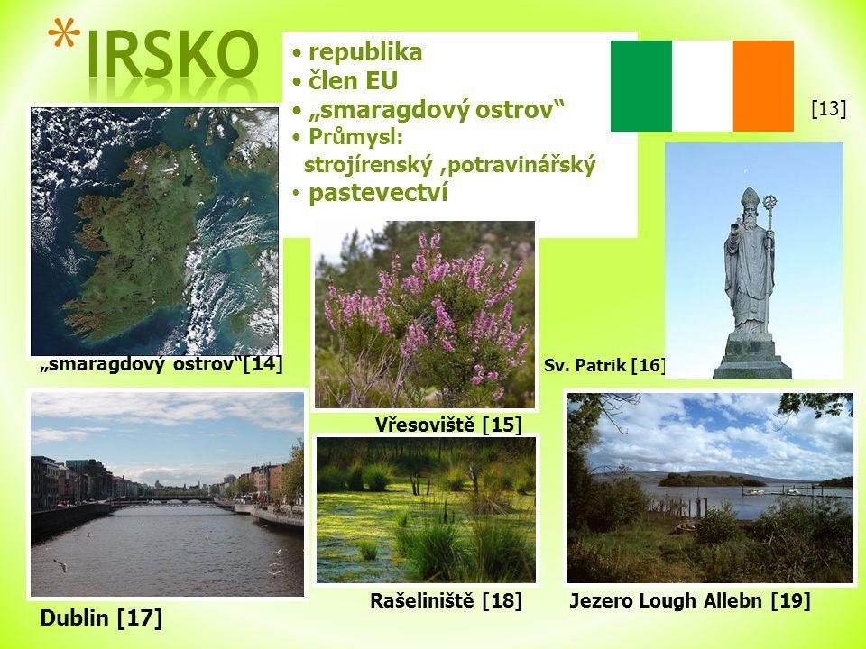 """""""smaragdový ostrov [14] Dublin [17] republika člen EU """"smaragdový ostrov Průmysl: strojírenský,potravinářský pastevectví Jezero Lough Allebn [19] Rašeliniště [18] Vřesoviště [15] Sv."""
