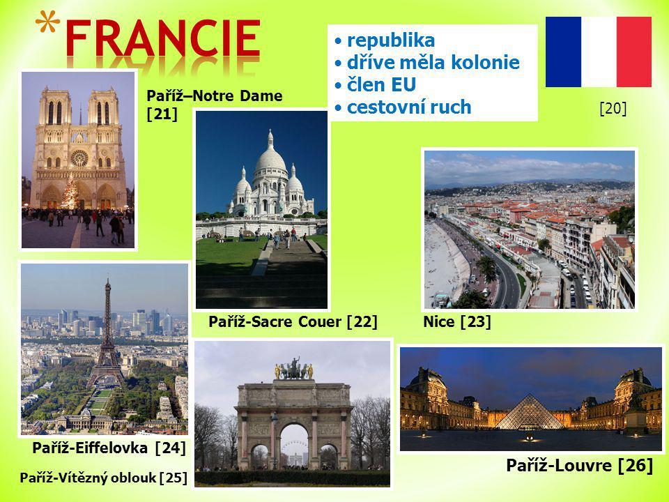 Paříž–Notre Dame [21] Paříž-Vítězný oblouk [25] republika dříve měla kolonie člen EU cestovní ruch Paříž-Louvre [26] Paříž-Eiffelovka [24] Paříž-Sacre