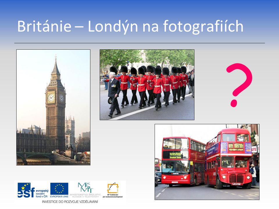 Británie – Londýn na fotografiích
