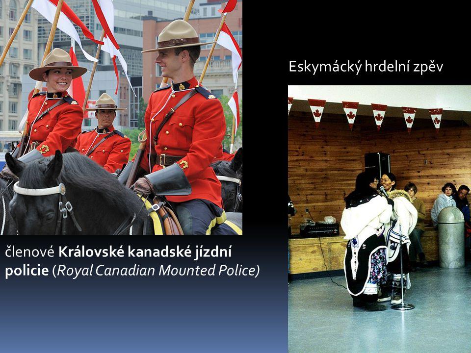 členové Královské kanadské jízdní policie (Royal Canadian Mounted Police) Eskymácký hrdelní zpěv