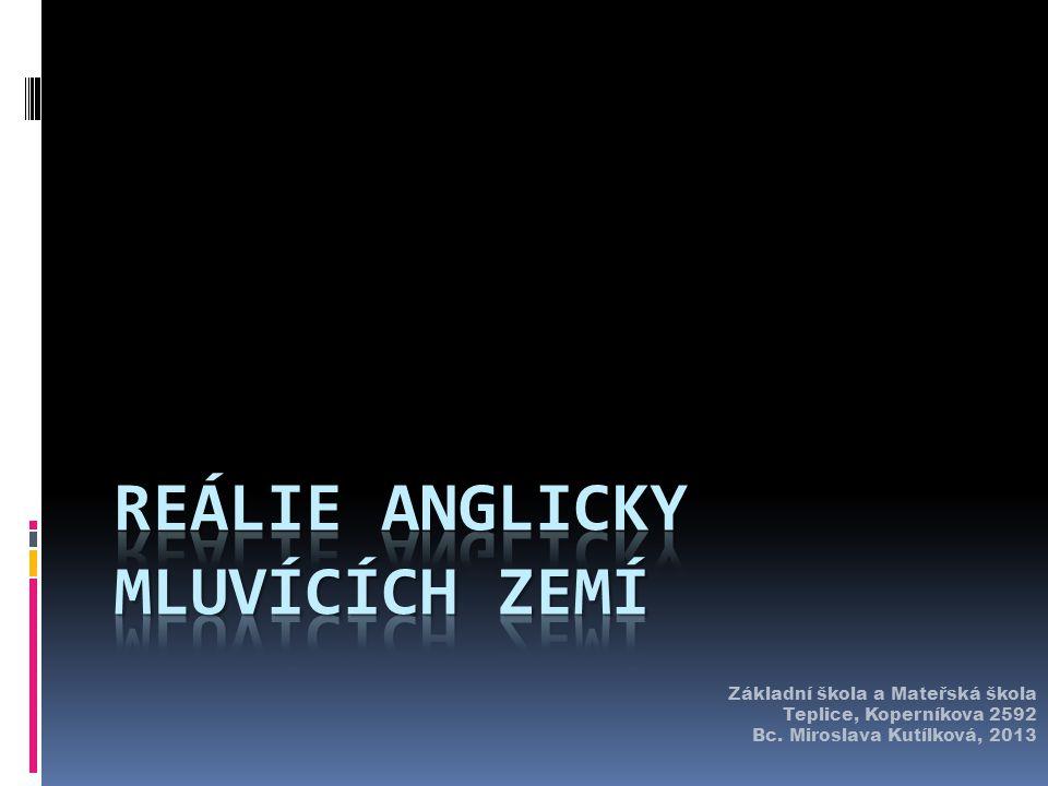 Základní škola a Mateřská škola Teplice, Koperníkova 2592 Bc. Miroslava Kutílková, 2013