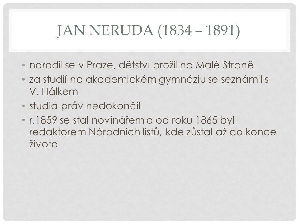 BALADY A ROMANCE Těm dává Neruda nový rozměr.