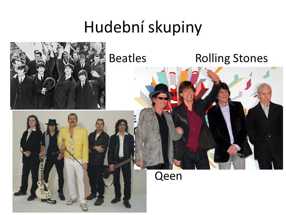 Hudební skupiny Beatles Rolling Stones Qeen