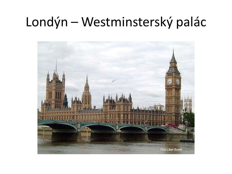 Londýn – Westminsterský palác