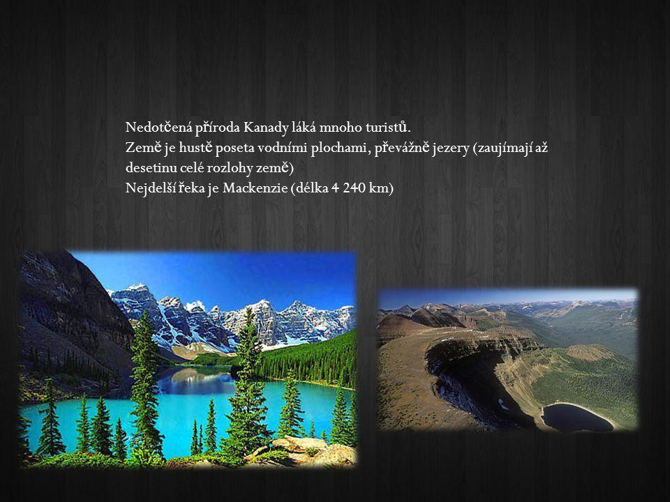 Příroda Nedot č ená p ř íroda Kanady láká mnoho turist ů.
