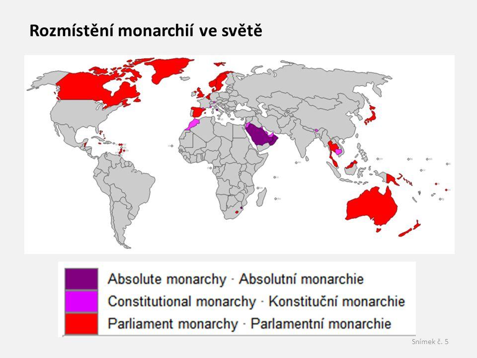 Snímek č. 5 Rozmístění monarchií ve světě
