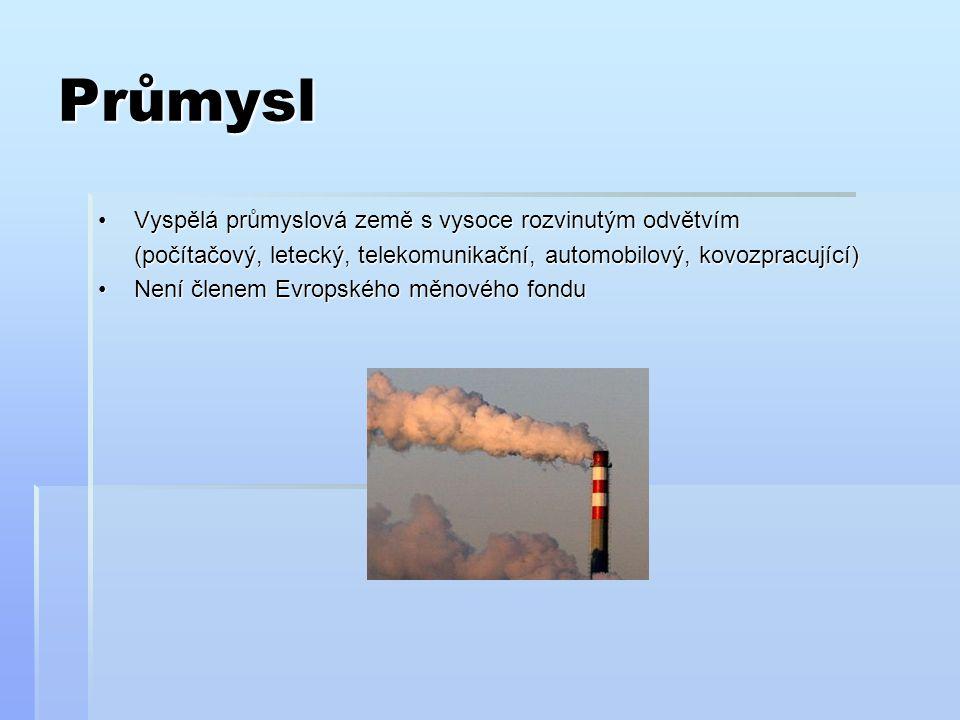 Hospodářství Těží se:  Ropa, zemní plyn, uhlí, železná ruda a neželezné (hliník, měď, olovo a zinek) Zdroj energie:  Od 50-tých let bylo uhlí (těžba 1 rok = 120 miliónů tun => 2/3 koks)  Výroba elektřiny zajišťují jaderné a vodní elektrárny  Dováží se sem železná ruda (Švédsko) a kaučuk  Průmyslové oblasti: 1) Města Birmingham, Sheffield, Manchester, Leeds 2) Přístavy 2) Přístavy Glasgow, Newcastle, Liverpool, Cardiff  Průmysl navazuje na suroviny, strojírenství, potravinářství, hutnictví  Velká Británie produkuje auta Rols Royce a textilní stroje