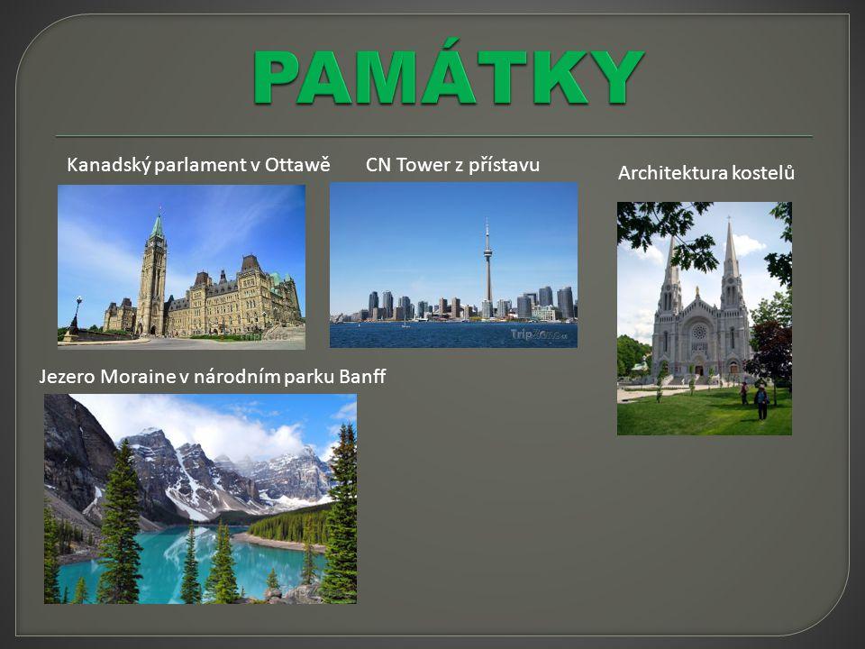 Kanadský parlament v Ottawě CN Tower z přístavu Jezero Moraine v národním parku Banff Architektura kostelů
