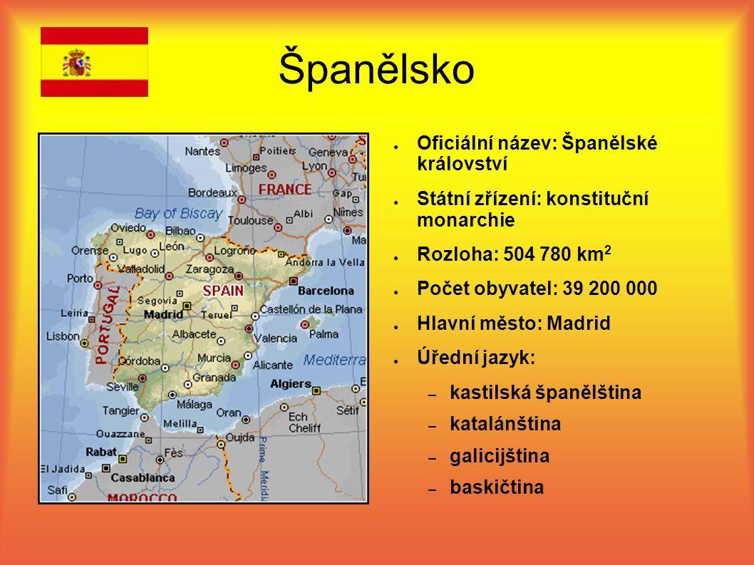 ● Oficiální název: Španělské království ● Státní zřízení: konstituční monarchie ● Rozloha: 504 780 km 2 ● Počet obyvatel: 39 200 000 ● Hlavní město: M