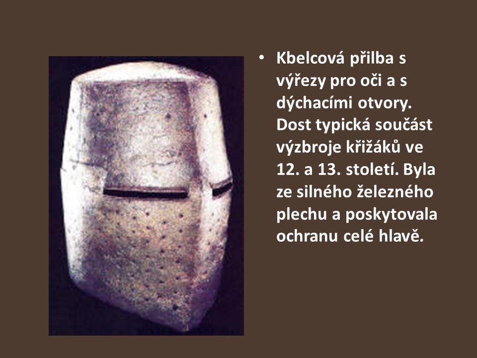 Kbelcová přilba s výřezy pro oči a s dýchacími otvory. Dost typická součást výzbroje křižáků ve 12. a 13. století. Byla ze silného železného plechu a