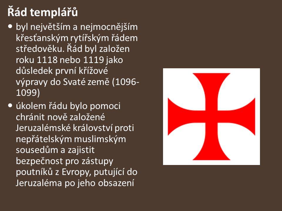 Řád templářů byl největším a nejmocnějším křesťanským rytířským řádem středověku. Řád byl založen roku 1118 nebo 1119 jako důsledek první křížové výpr