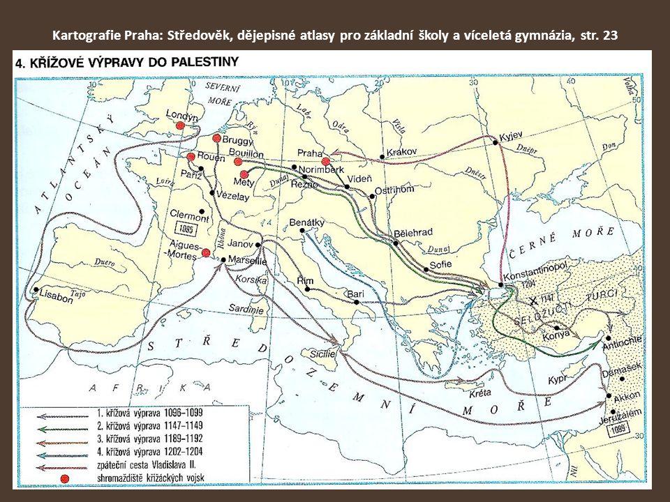 Mapa: Kartografie Praha: Středověk, dějepisné atlasy pro základní školy a víceletá gymnázia, str.