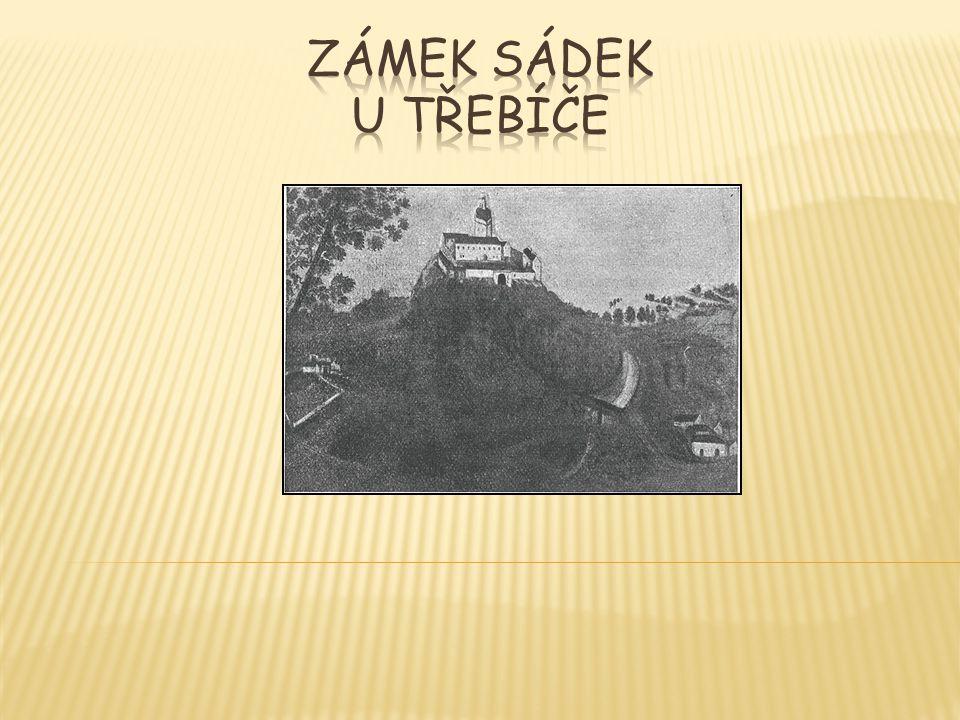  Západně od vsi Kojetic na osamělém vrchu hrad Sádek, kdysi zvaný též Ungersberk  Nejranější zpráva z r.