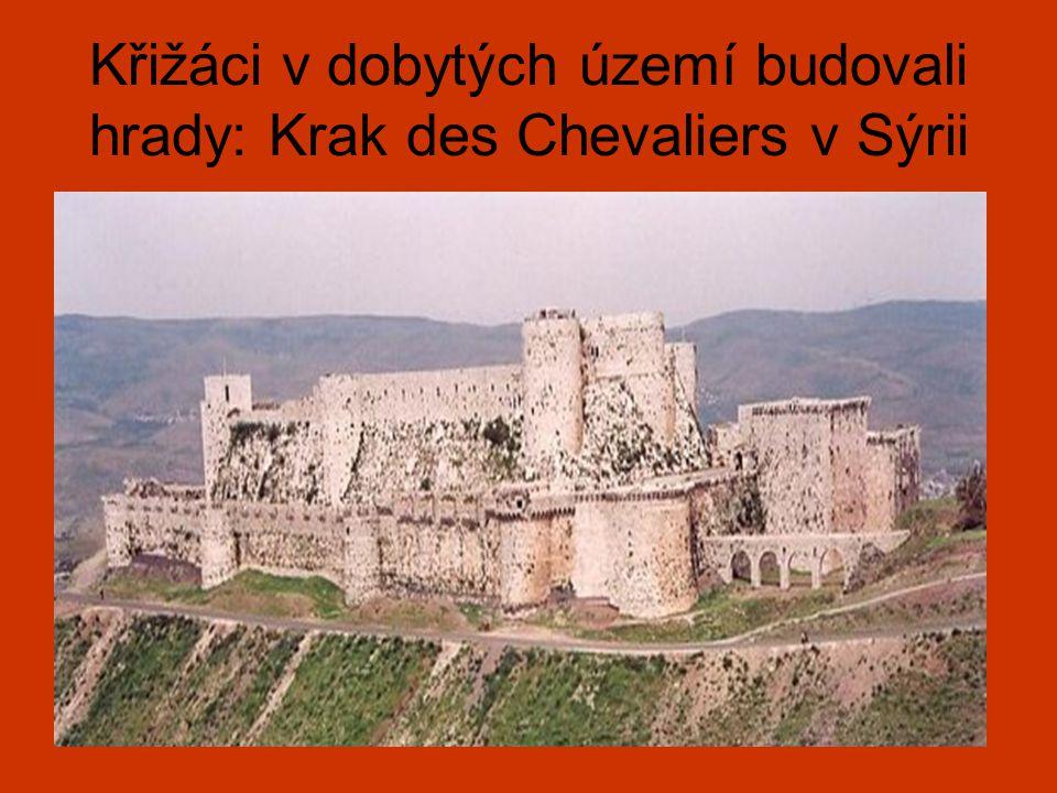 Křižáci v dobytých území budovali hrady: Krak des Chevaliers v Sýrii