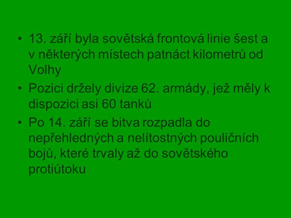 13. září byla sovětská frontová linie šest a v některých místech patnáct kilometrů od Volhy Pozici držely divize 62. armády, jež měly k dispozici asi