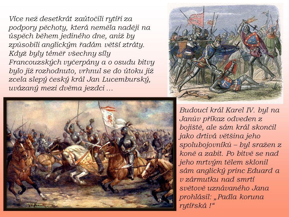Více než desetkrát zaútočili rytíři za podpory pěchoty, která neměla naději na úspěch během jediného dne, aniž by způsobili anglickým řadám větší ztráty.