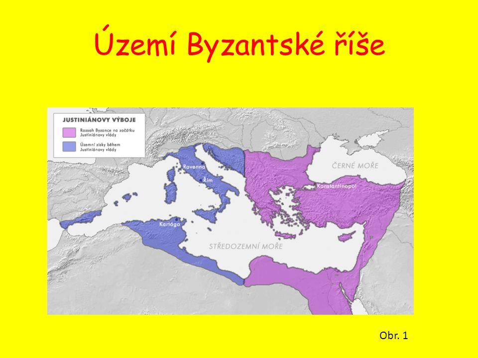 Území Byzantské říše Obr. 1