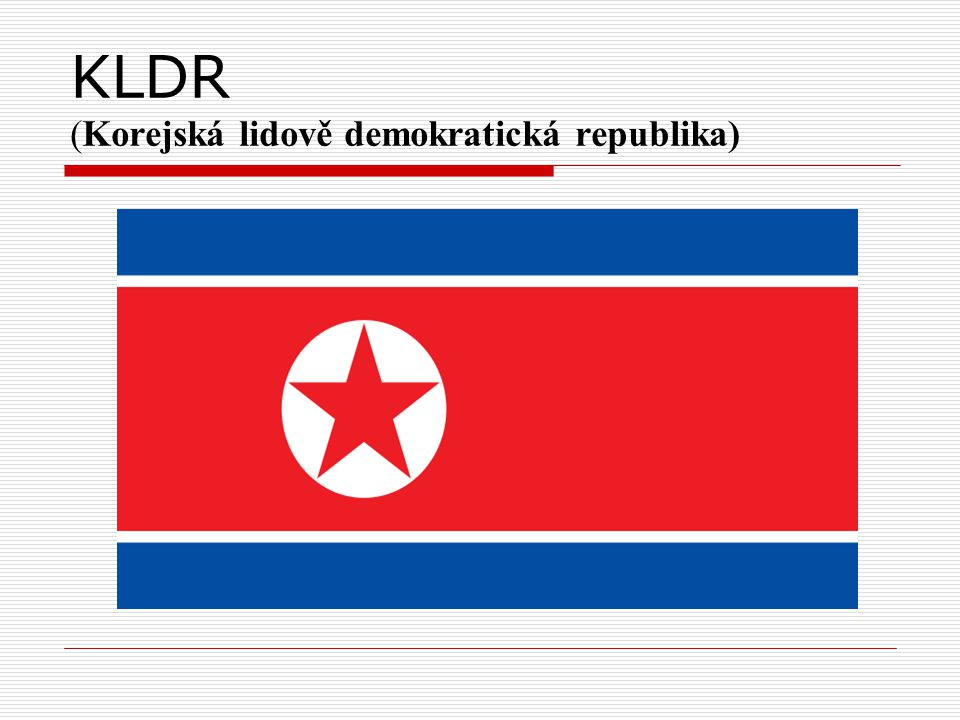 KLDR (Korejská lidově demokratická republika)