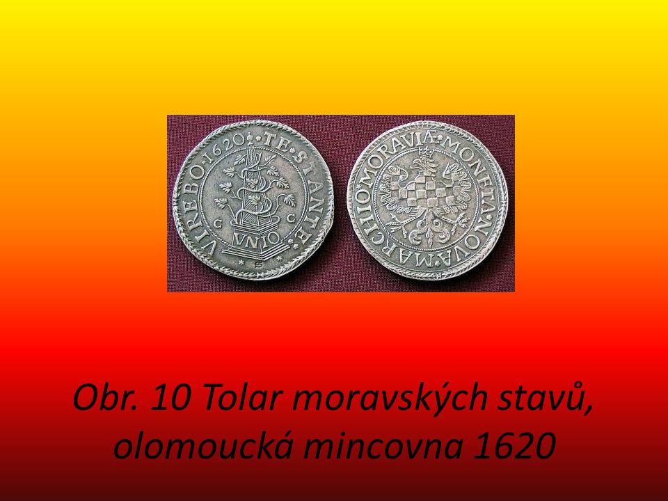 Obr. 10 Tolar moravských stavů, olomoucká mincovna 1620