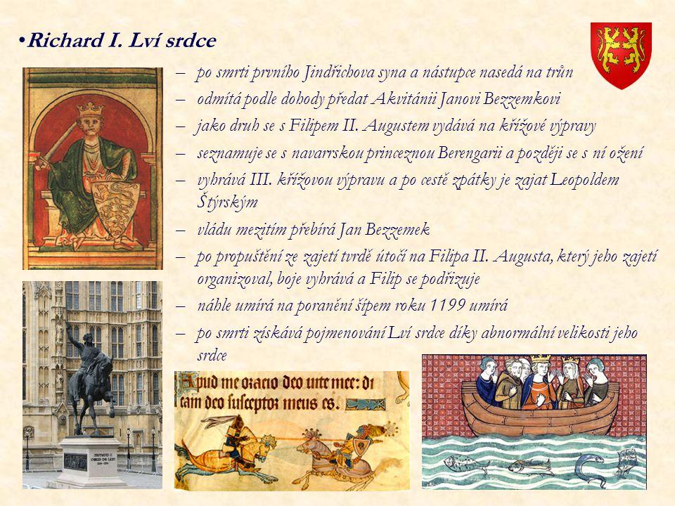 –po smrti prvního Jindřichova syna a nástupce nasedá na trůn –odmítá podle dohody předat Akvitánii Janovi Bezzemkovi –jako druh se s Filipem II. Augus