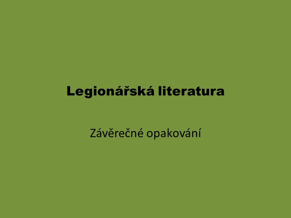 Legionářská literatura Závěrečné opakování