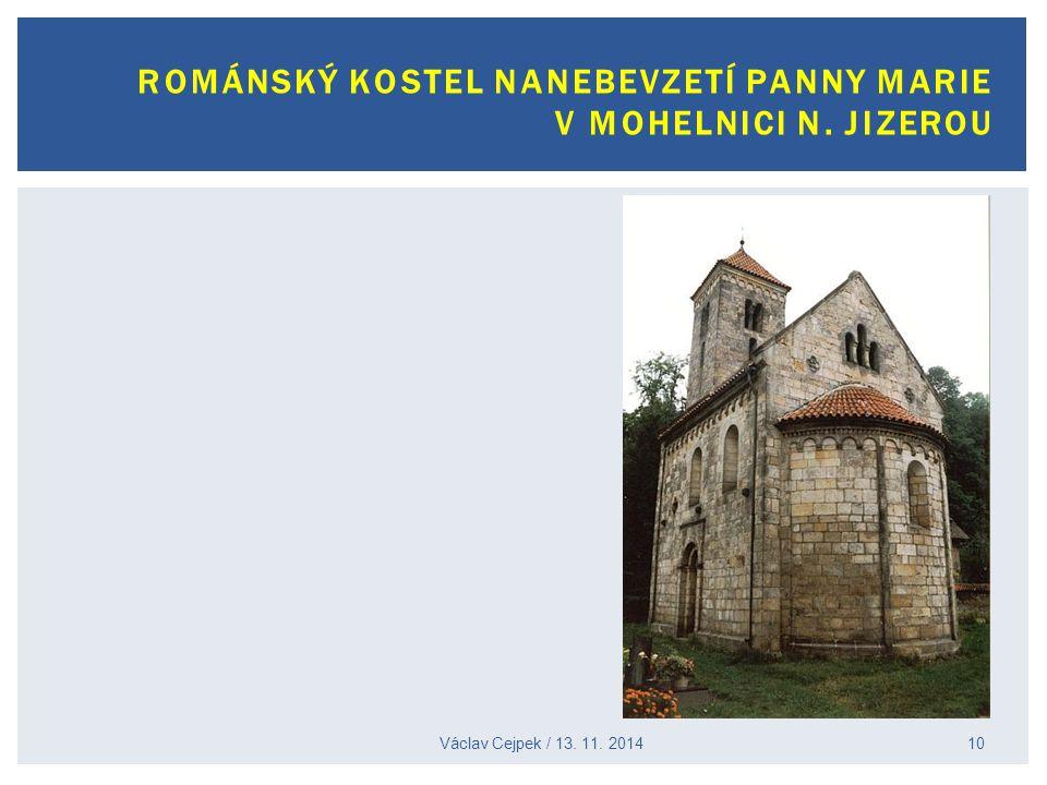 Václav Cejpek / 13. 11. 2014 ROMÁNSKÝ KOSTEL NANEBEVZETÍ PANNY MARIE V MOHELNICI N. JIZEROU 10
