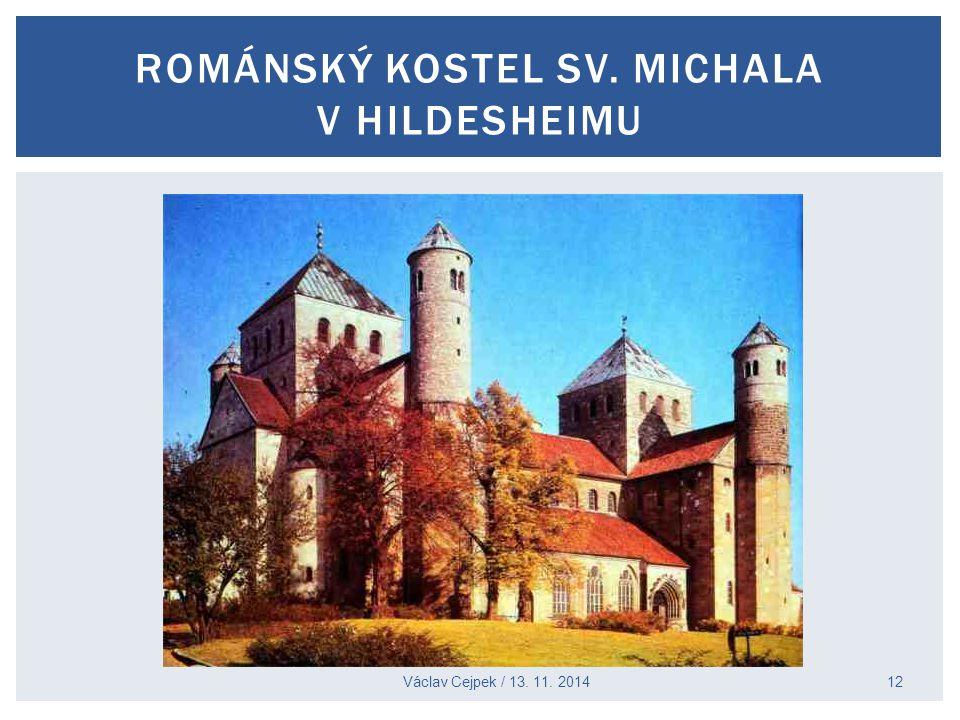 Václav Cejpek / 13. 11. 2014 ROMÁNSKÝ KOSTEL SV. MICHALA V HILDESHEIMU 12