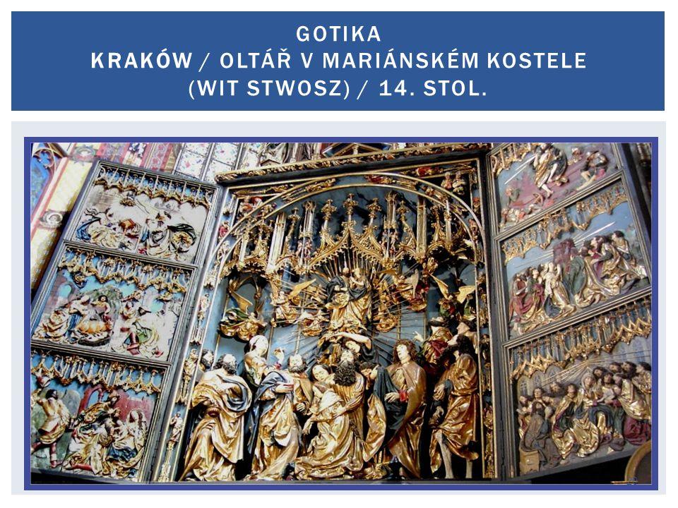 Václav Cejpek / 13. 11. 2014 GOTIKA KRAKÓW / OLTÁŘ V MARIÁNSKÉM KOSTELE (WIT STWOSZ) / 14. STOL. 20