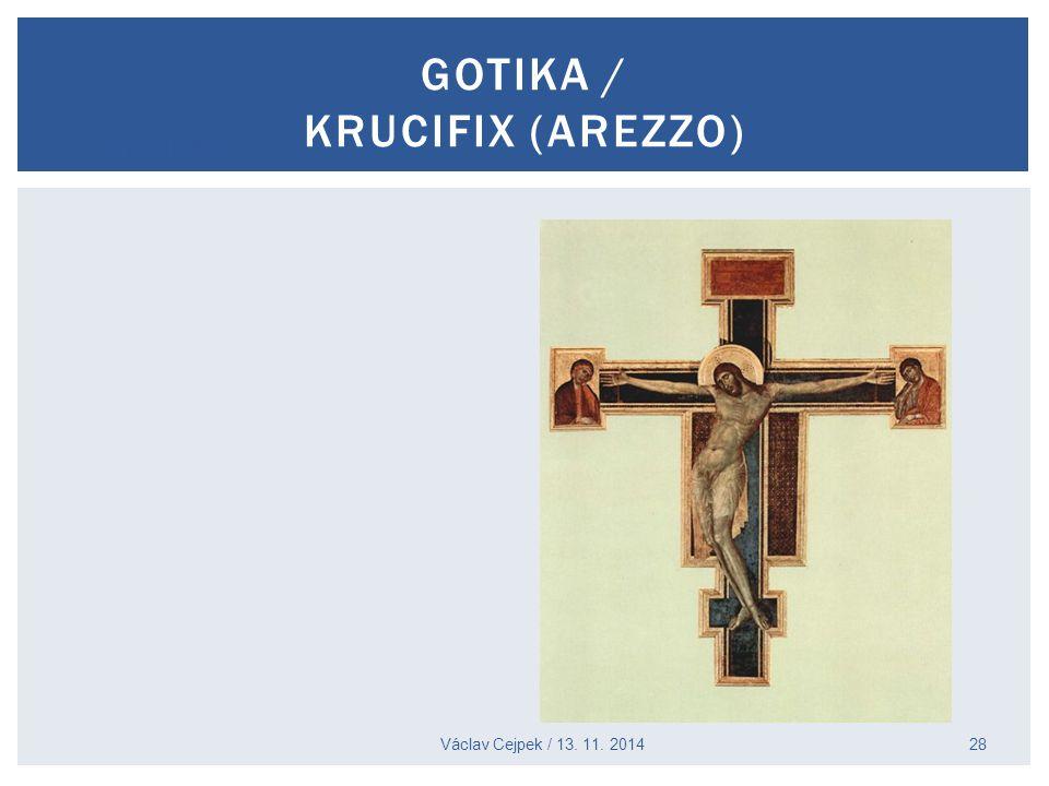 Cimabue Václav Cejpek / 13. 11. 2014 GOTIKA / KRUCIFIX (AREZZO) 28