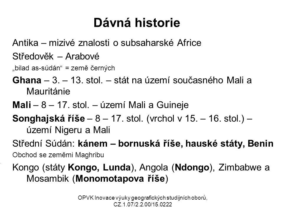 """Dávná historie Antika – mizivé znalosti o subsaharské Africe Středověk – Arabové """"bilad as-súdán"""" = země černých Ghana – 3. – 13. stol. – stát na územ"""