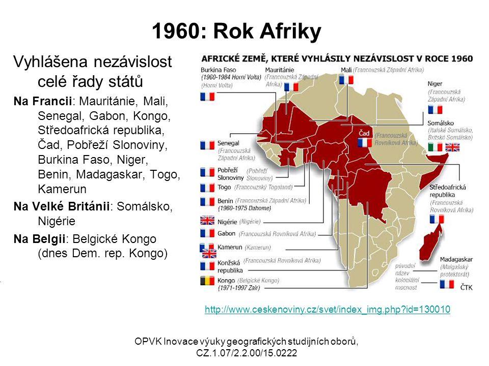 1960: Rok Afriky Vyhlášena nezávislost celé řady států Na Francii: Mauritánie, Mali, Senegal, Gabon, Kongo, Středoafrická republika, Čad, Pobřeží Slon