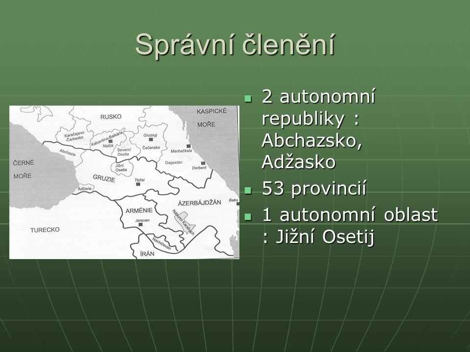Správní členění 2 autonomní republiky : Abchazsko, Adžasko 2 autonomní republiky : Abchazsko, Adžasko 53 provincií 53 provincií 1 autonomní oblast : J