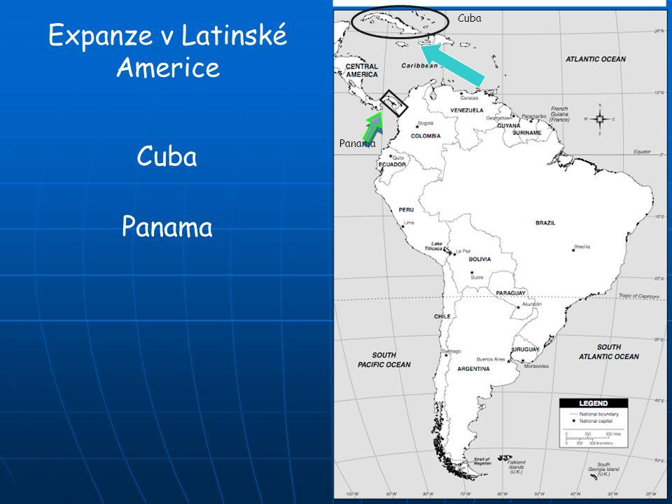 Panama Cuba Expanze v Latinské Americe Cuba Panama