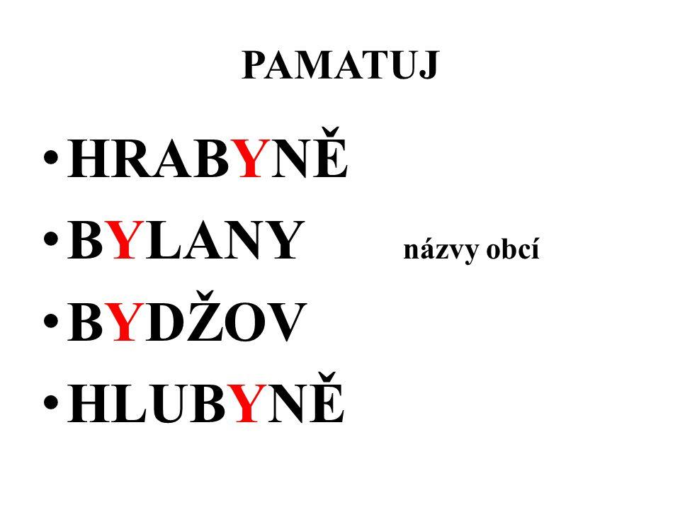 PAMATUJ HRABYNĚ BYLANY názvy obcí BYDŽOV HLUBYNĚ