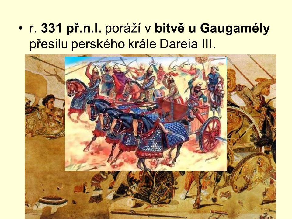 r. 331 př.n.l. poráží v bitvě u Gaugamély přesilu perského krále Dareia III.