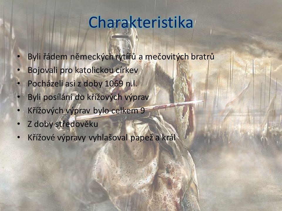 Byli řádem německých rytířů a mečovitých bratrů Bojovali pro katolickou církev Pocházeli asi z doby 1069 n.l. Byli posíláni do křížových výprav Křížov